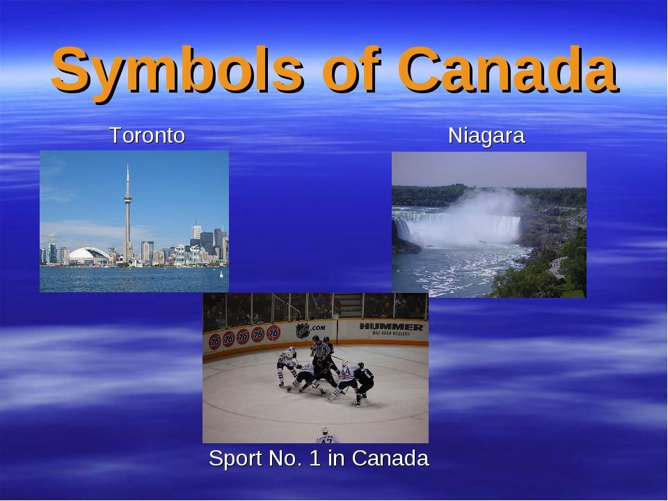 Symbols of Canada Toronto Niagara Sport No. 1 in Canada