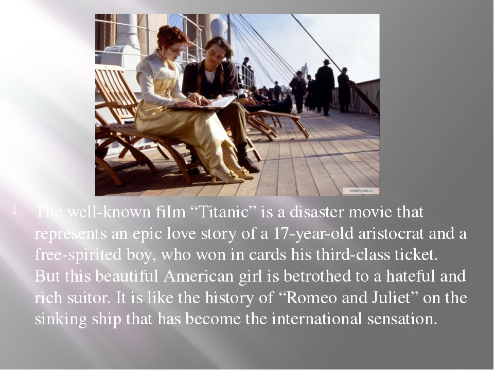"""The well-known film """"Titanic"""" is a disaster movie that represents an epic lov..."""