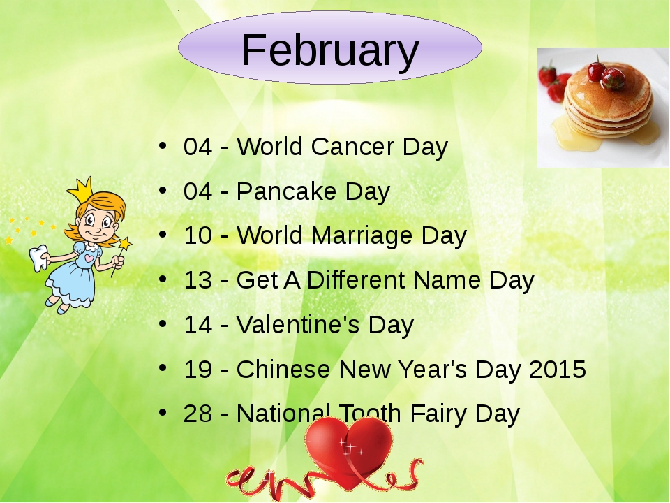 04 -World Cancer Day 04 -Pancake Day 10 -World Marriage Day 13 -Get A Dif...