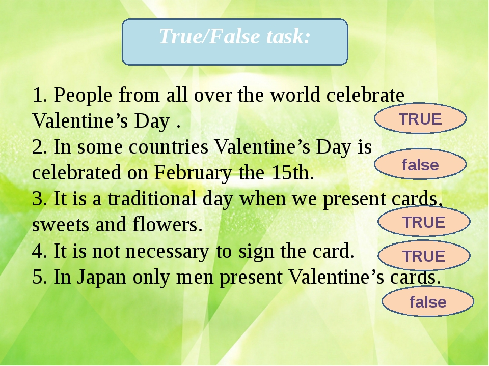1. People from all over the world celebrate Valentine's Day . 2. In some coun...