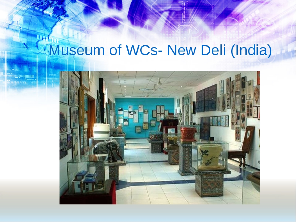 Museum of WCs- New Deli (India)