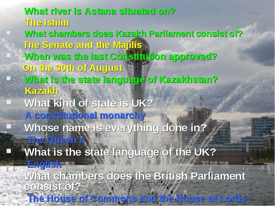 What river is Astana situated on? The Ishim What chambers does Kazakh Parliam...