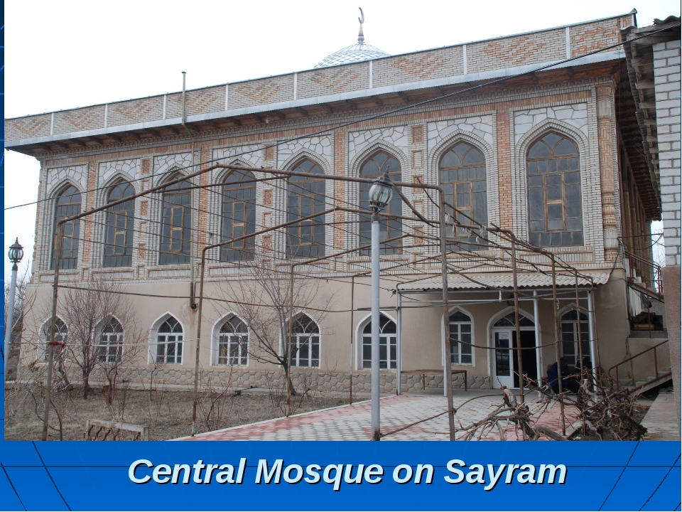Central Mosque on Sayram