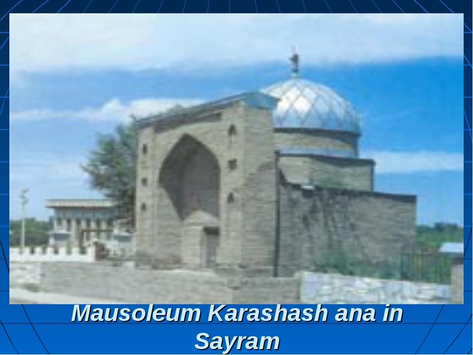 Mausoleum Karashash ana in Sayram