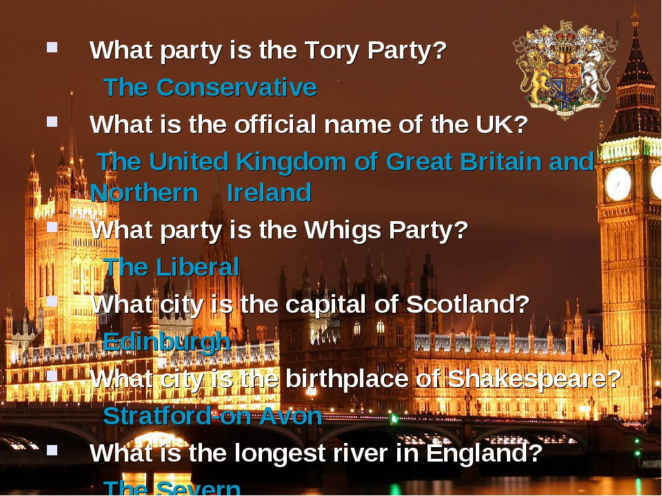 What party is the Tory Party? The Conservative What is the official name of t...