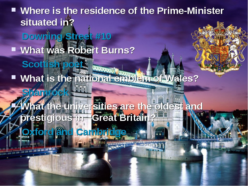 Where is the residence of the Prime-Minister situated in? Downing Street #10...