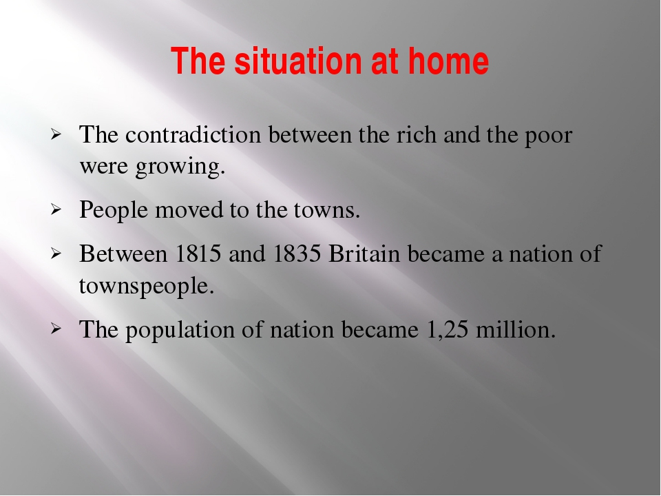 The situation at home The contradiction between the rich and the poor were gr...