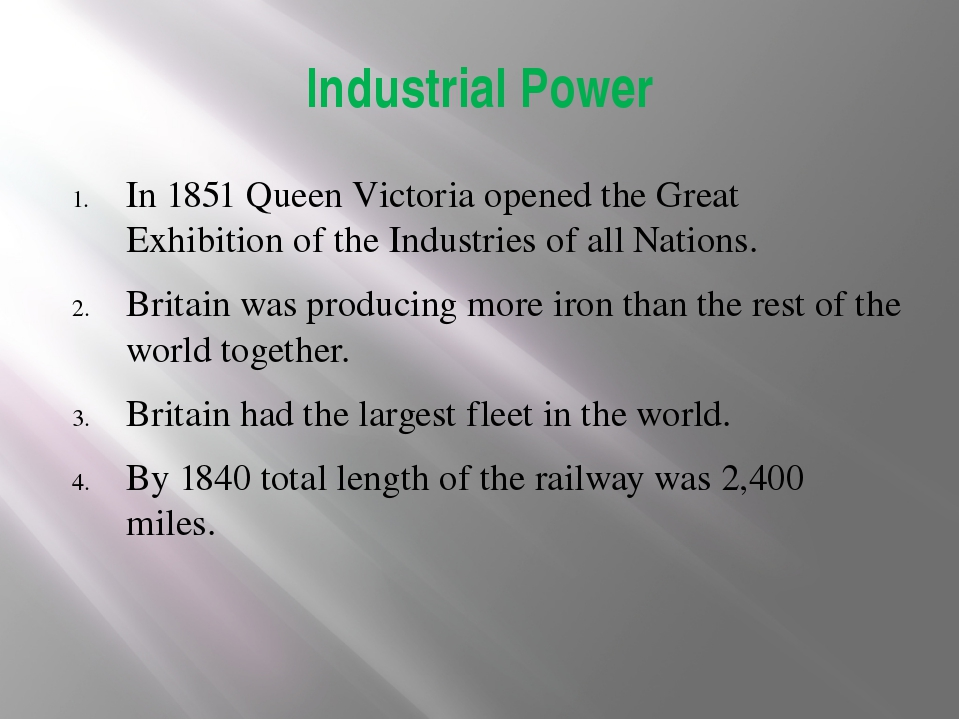 Industrial Power In 1851 Queen Victoria opened the Great Exhibition of the In...