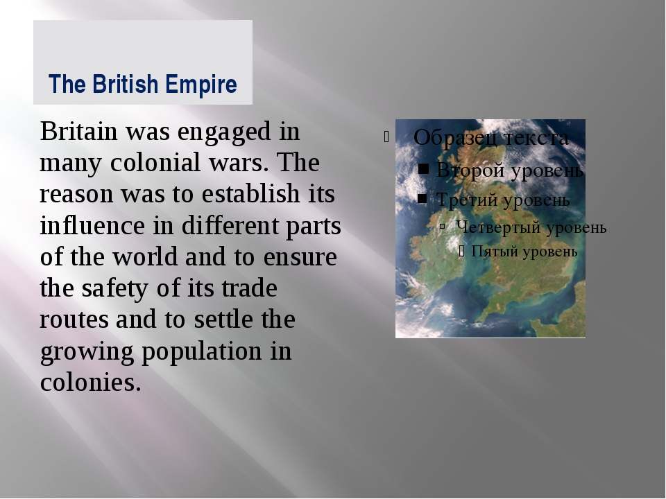 The British Empire Britain was engaged in many colonial wars. The reason was...