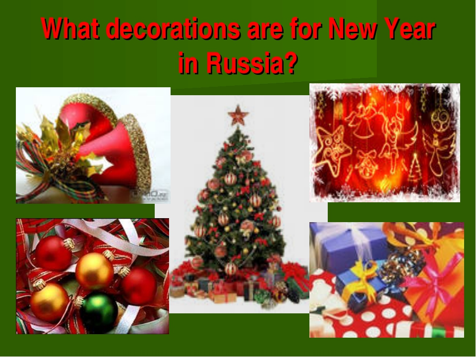 What decorations are for New Year in Russia?