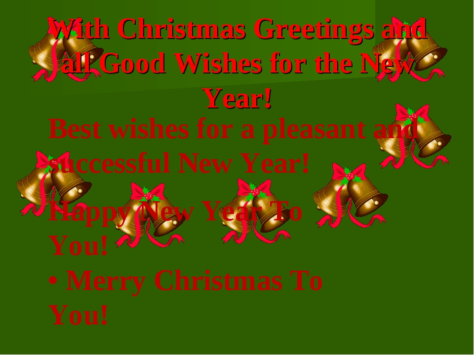 With Christmas Greetings and all Good Wishes for the New Year! Best wishes f...
