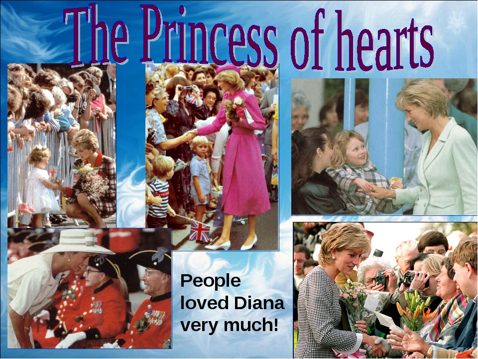 People loved Diana very much!