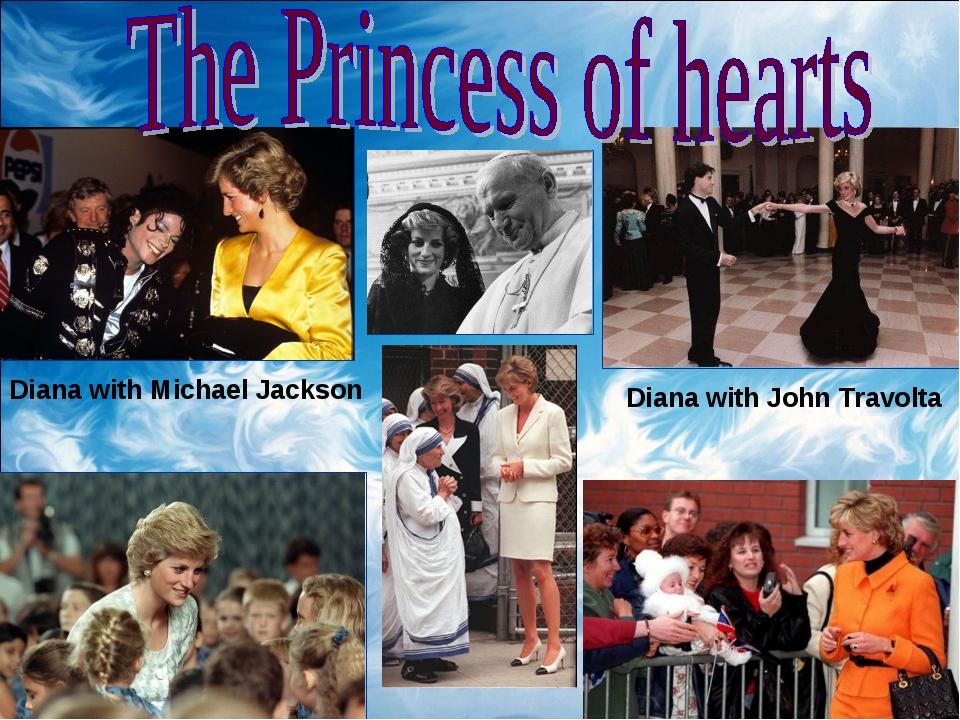 Diana with Michael Jackson Diana with John Travolta