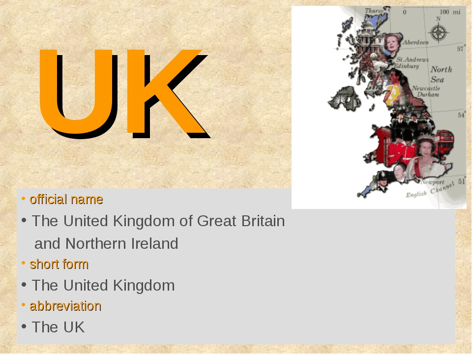UK Britain? England? official name The United Kingdom of Great Britain and No...