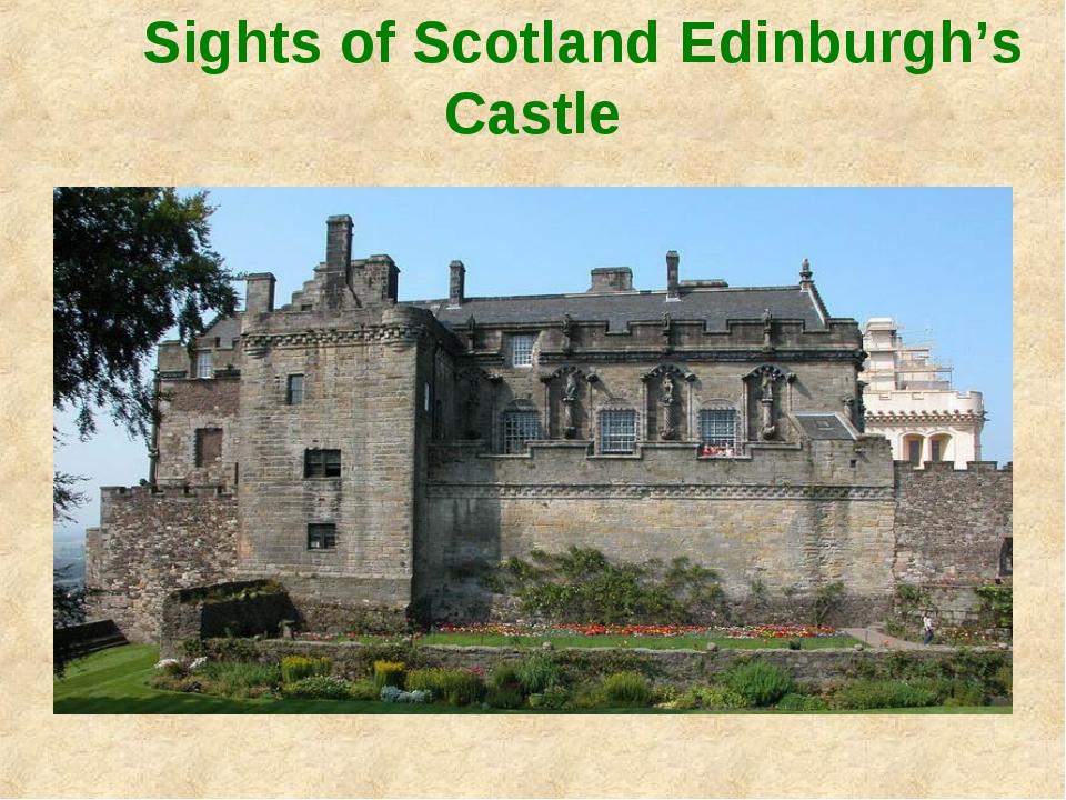 Sights of Scotland Edinburgh's Castle