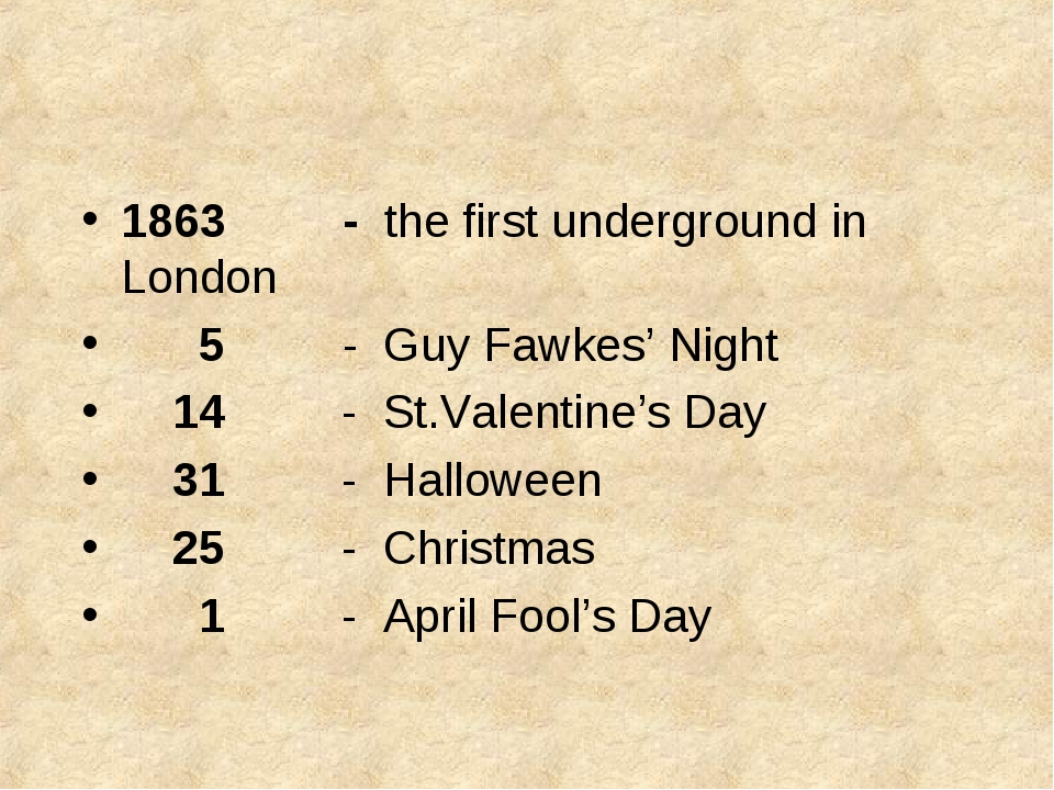 1863 - the first underground in London 5 - Guy Fawkes' Night 14 - St.Valentin...