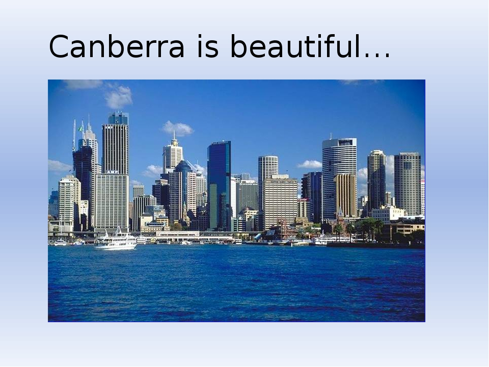Canberra is beautiful…