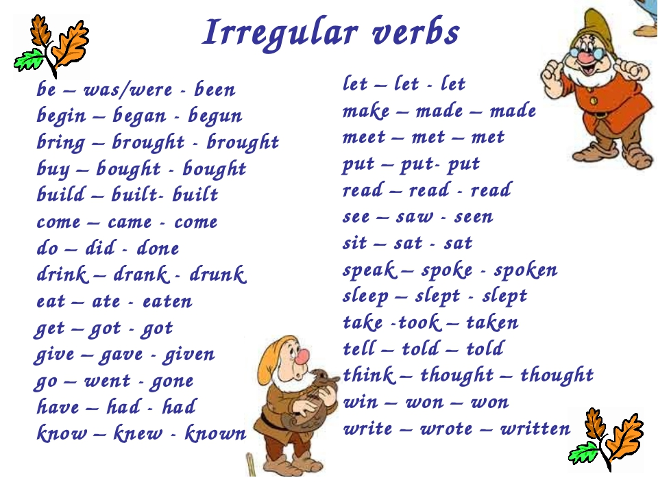 Irregular verbs be – was/were - been begin – began - begun bring – brought -...
