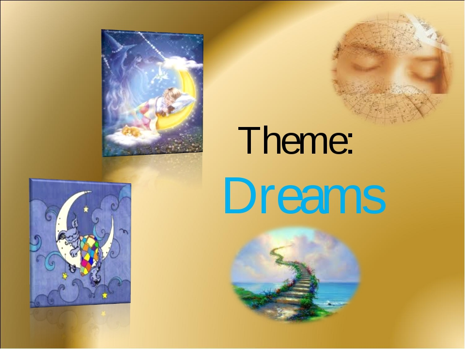 Theme: Dreams