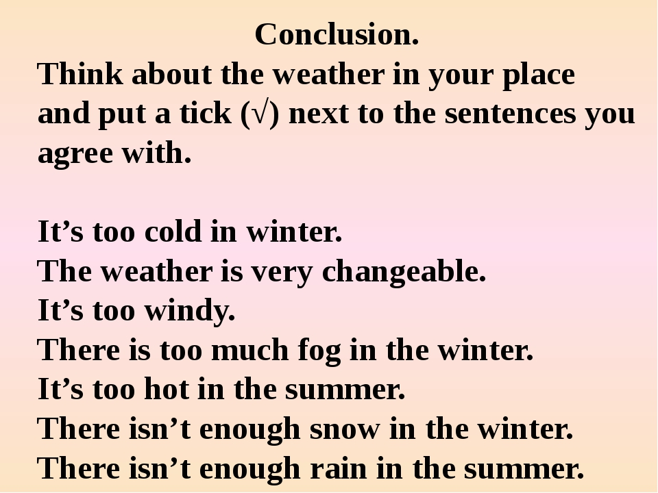 Conclusion. Think about the weather in your place and put a tick (√) next to...