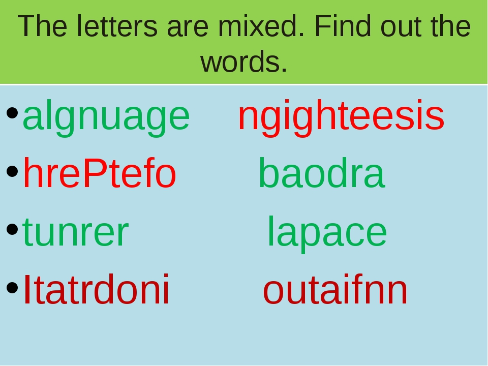 The letters are mixed. Find out the words. algnuage ngighteesis hrePtefo baod...