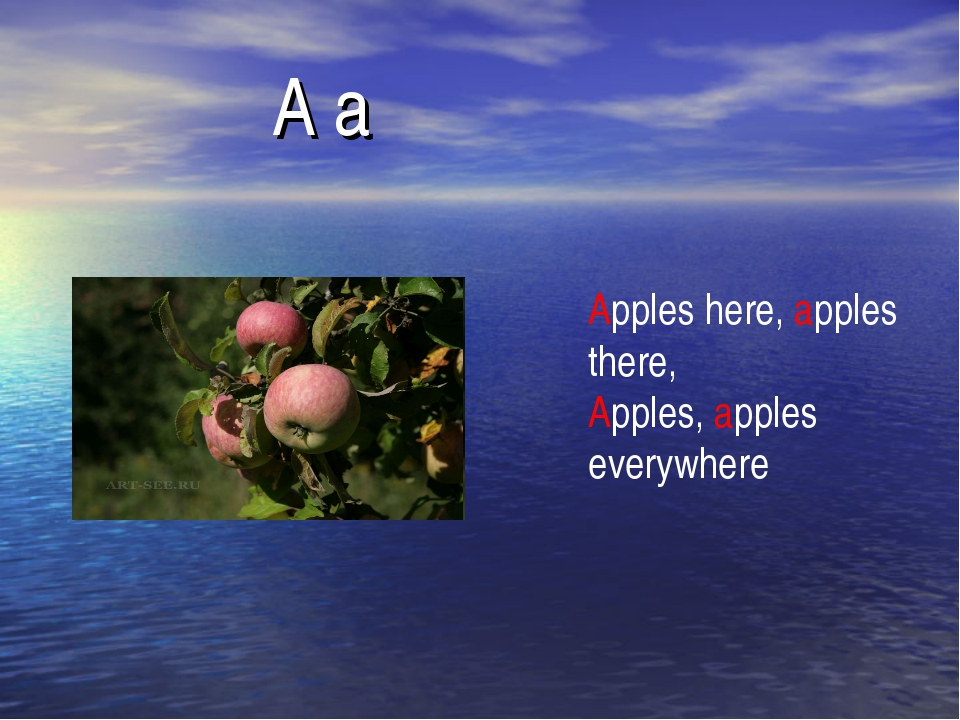 A a Apples here, apples there, Apples, apples everywhere