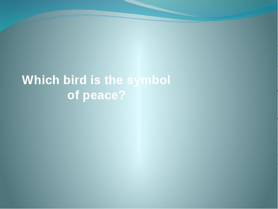 Which bird is the symbol of peace?
