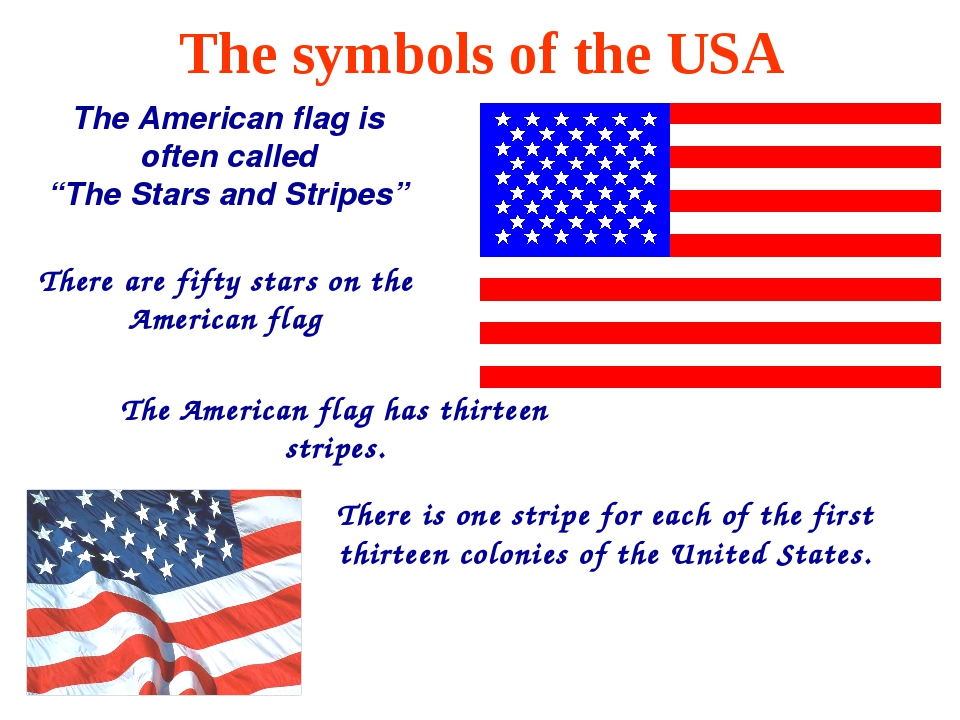 """The American flag is often called """"The Stars and Stripes"""" There are fifty sta..."""