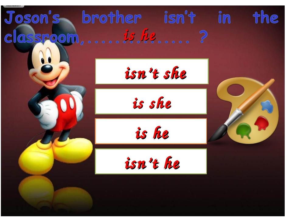 isn't she isn't he is he is he is she
