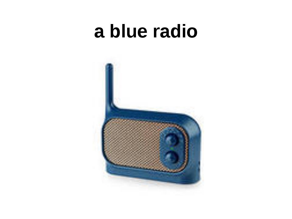 a blue radio