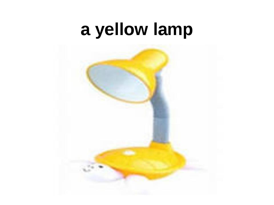 a yellow lamp