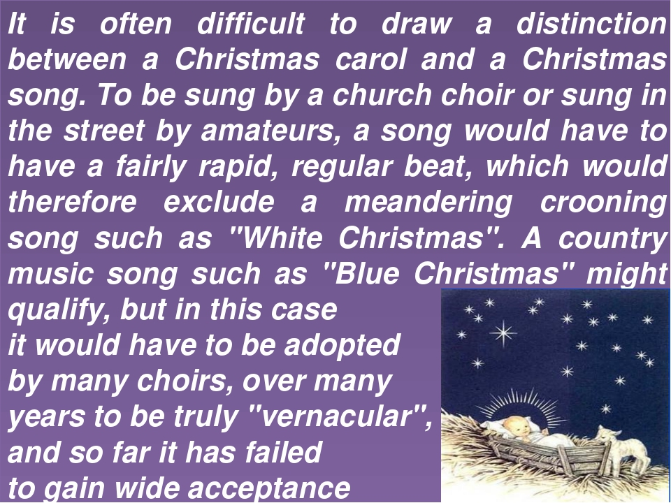 It is often difficult to draw a distinction between a Christmas carol and a C...