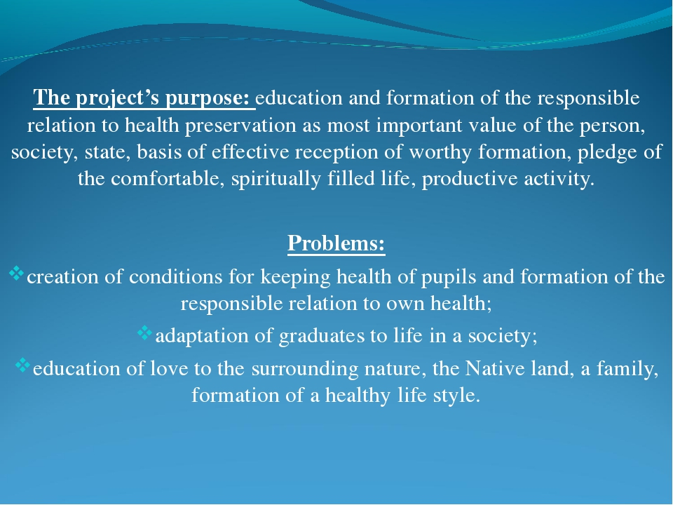 The project's purpose: education and formation of the responsible relation to...