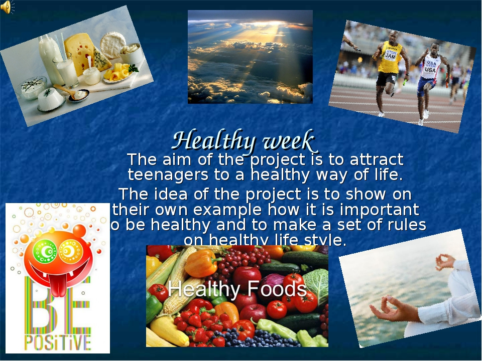 Healthy week The aim of the project is to attract teenagers to a healthy way...