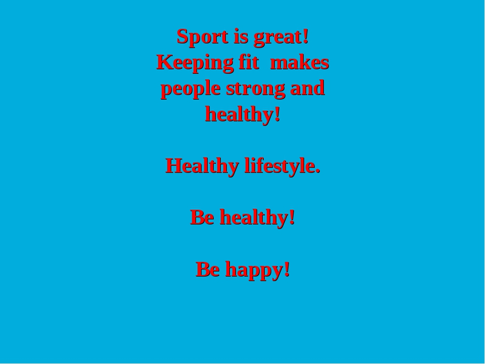 Sport is great! Keeping fit makes people strong and healthy! Healthy lifestyl...
