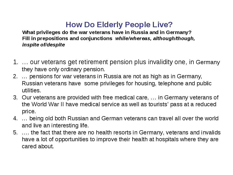 How Do Elderly People Live? What privileges do the war veterans have in Russ...