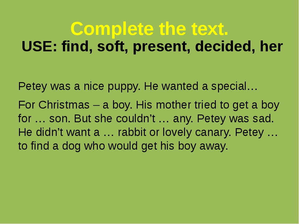 Complete the text. Petey was a nice puppy. He wanted a special… For Christmas...