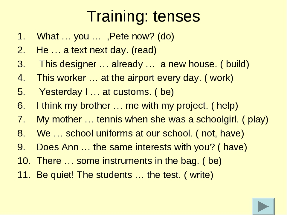 Training: tenses What … you … ,Pete now? (do) He … a text next day. (read) Th...
