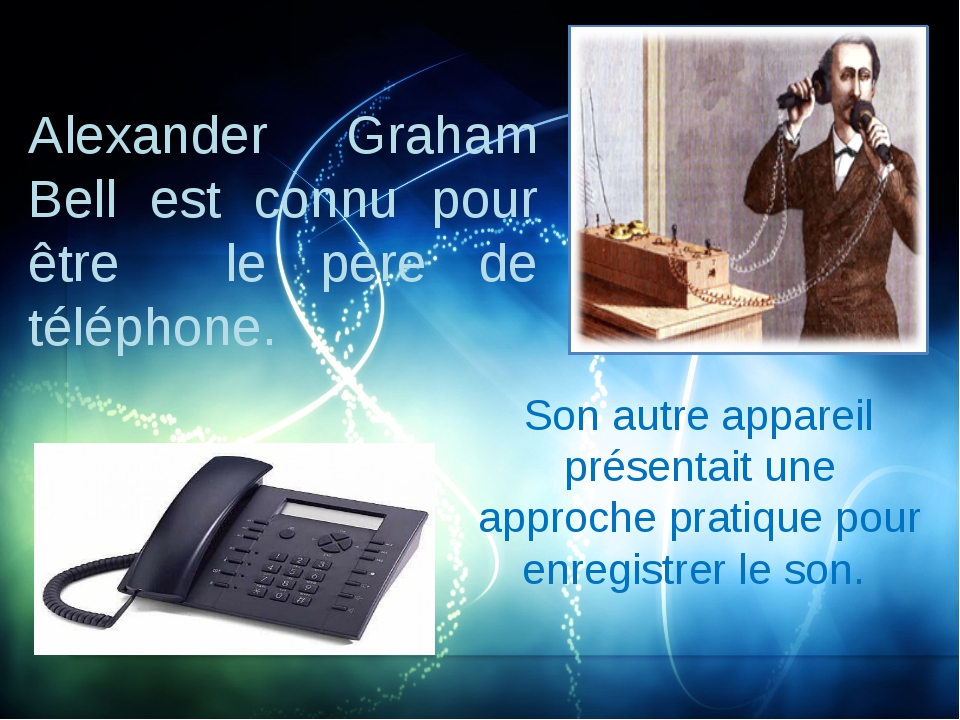 Alexander Graham Bell est connu pour être le père de téléphone. Son autre app...