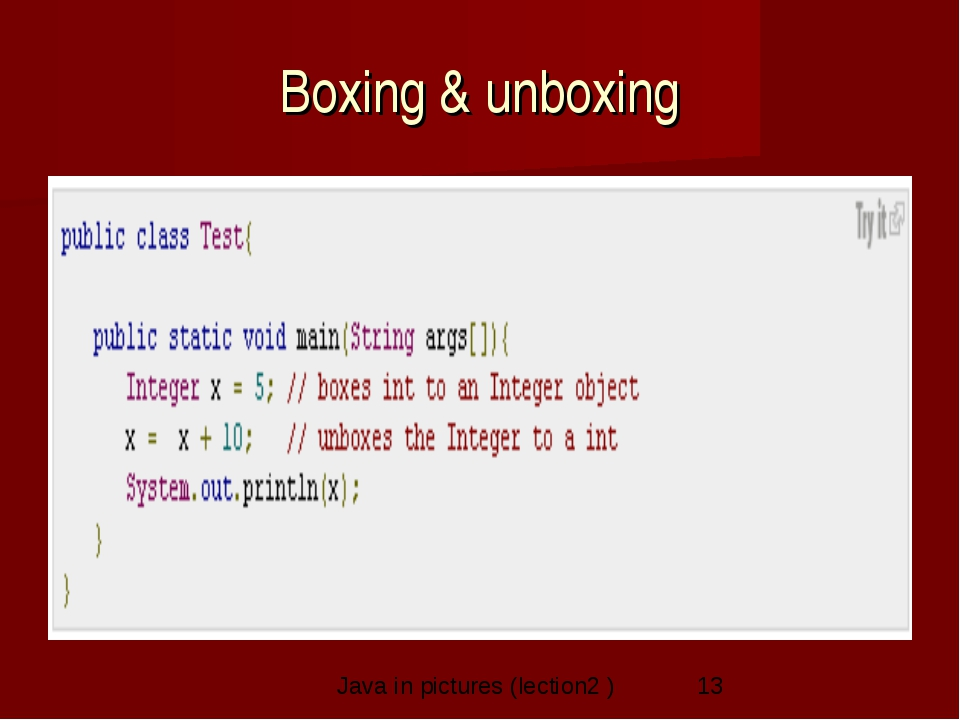 Boxing & unboxing Java in pictures (lection2 )