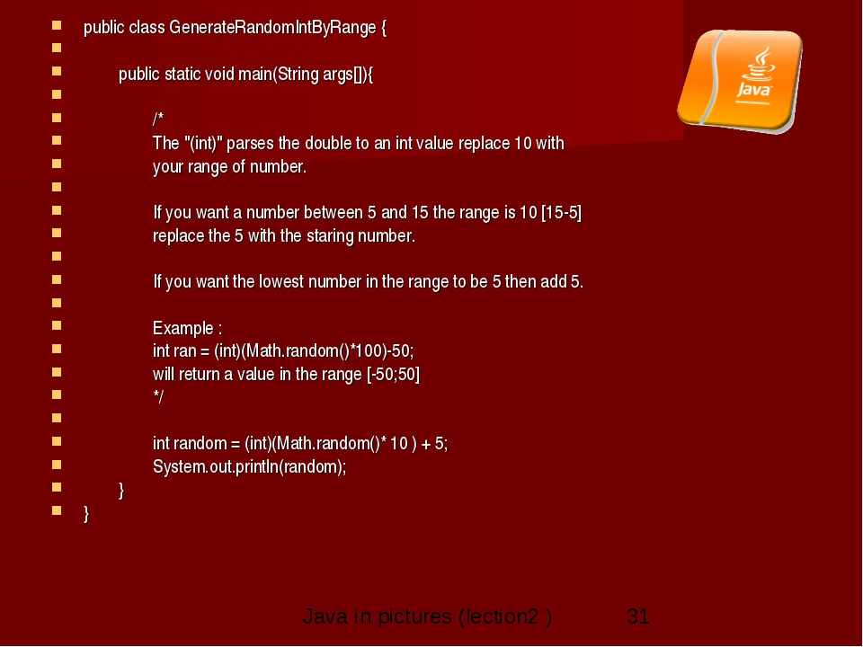 public class GenerateRandomIntByRange {      public static void main(Str...