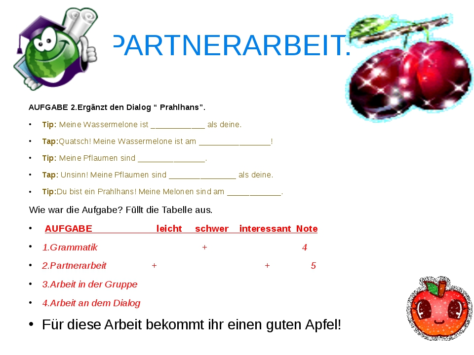 """PARTNERARBEIT. AUFGABE 2.Ergänzt den Dialog """" Prahlhans"""". Tip: Meine Wasserme..."""