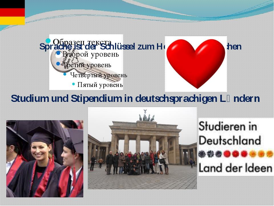 Sprache ist der Schlüssel zum Herzen der Menschen Studium und Stipendium in d...