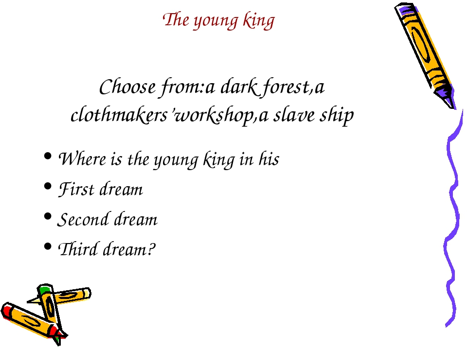 Choose from:a dark forest,a clothmakers'workshop,a slave ship Where is the yo...