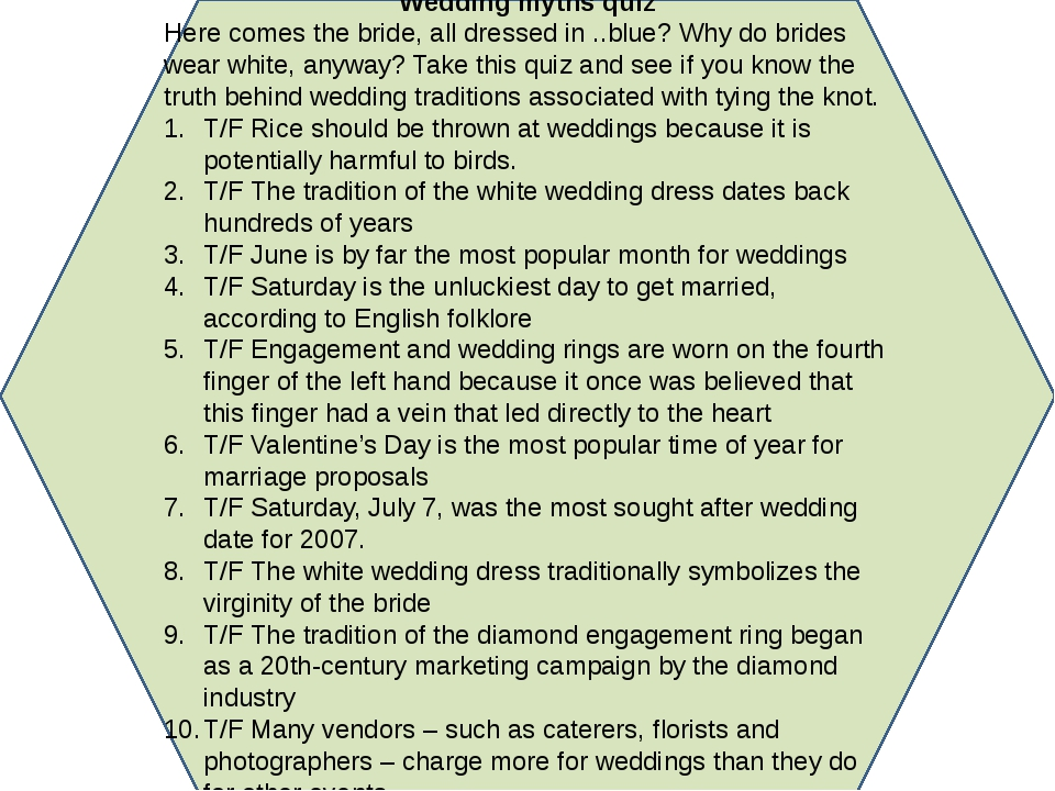 Wedding myths quiz Here comes the bride, all dressed in ..blue? Why do brides...