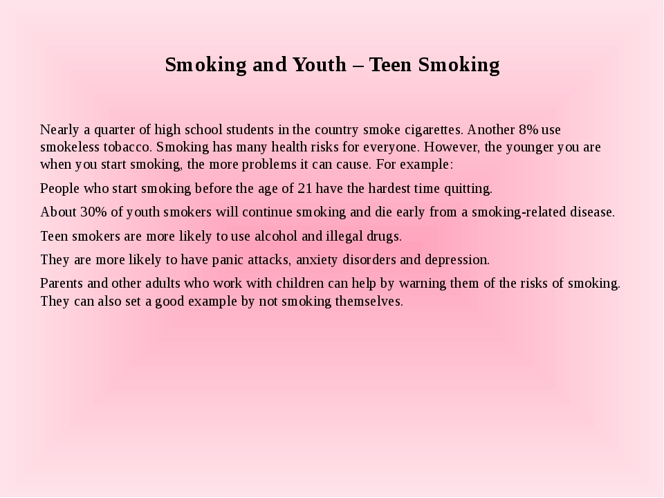 Smoking and Youth – Teen Smoking Nearly a quarter of high school students in...