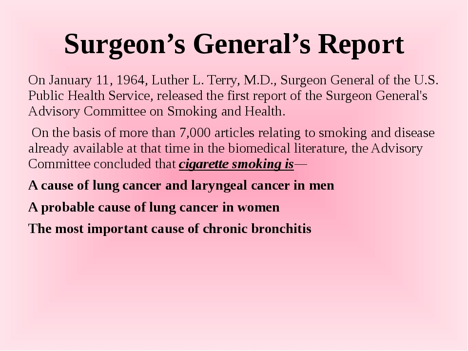 Surgeon's General's Report On January 11, 1964, Luther L. Terry, M.D., Surgeo...