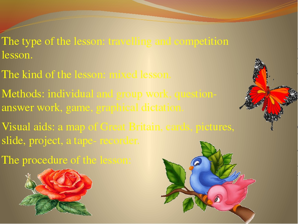 The type of the lesson: travelling and competition lesson. The kind of the le...