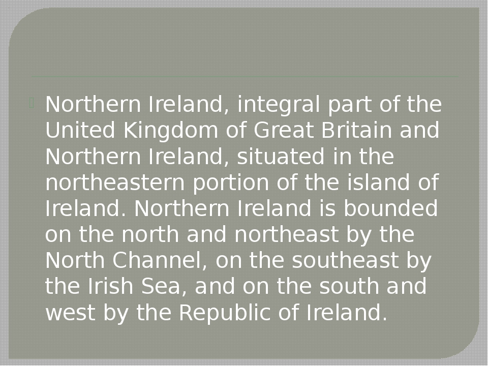 Northern Ireland, integral part of the United Kingdom of Great Britain and No...