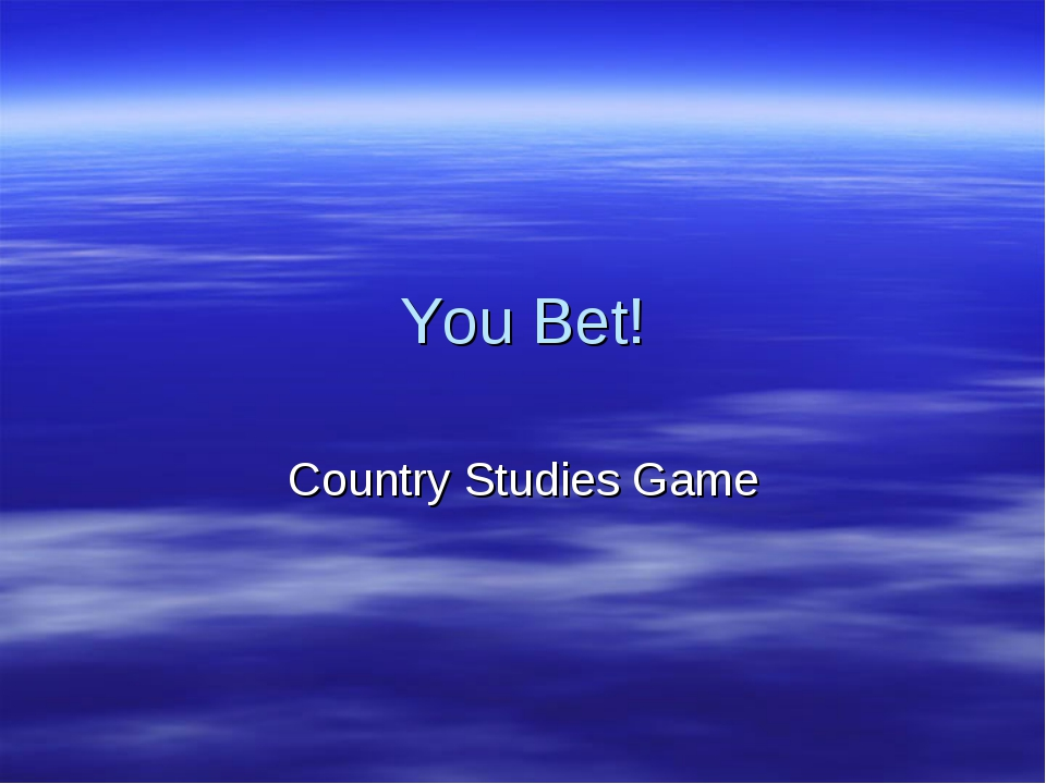 You Bet! Country Studies Game